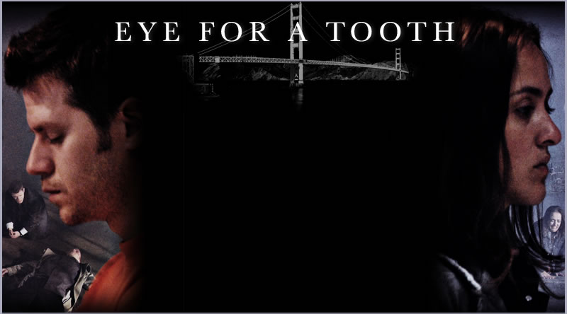 Eye For A Tooth Movie