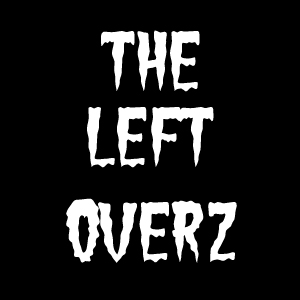 The Left Overz