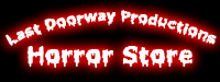 Last Doorway Productions Horror Store
